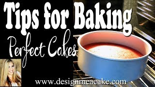 Tips For Baking Perfect Cakes