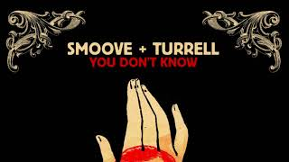 Smoove & Turrell - You Don