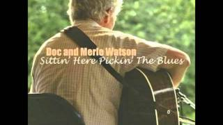Doc & Merle Watson Mississippi Heavy Water Blues