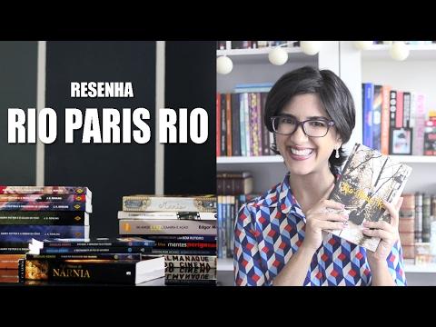 Resenha - Rio Paris Rio