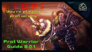 Patch 8.0.1 Protection Warrior Guide