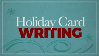 Holiday Card Writing In Real Life