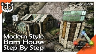 Modern Style Barn House Step by Step! | ARK: Building w/ Fizz (No MODS)