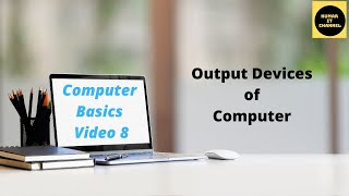 Computer Basic Tutorial Part 8 different output devices of computer