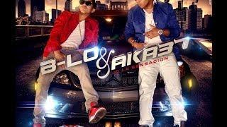 B-LO & AKA37 ELLA SE PRENDE (video official HD)