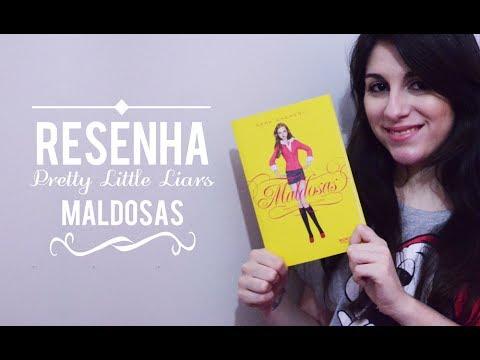 Resenha - Pretty Little Liars - Livro Maldosas x 1º Capítulo da Série