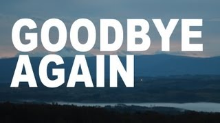 Goodbye Again - Youth Lagoon  (video)