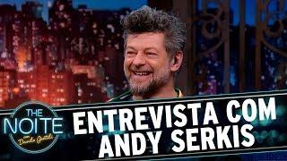 Entrevista com Andy Serkis | The Noite (02/08/17)