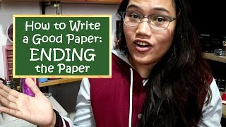 Grade 10 English | Ending Your Paper: How to Write a Good Paper | Team Lyqa