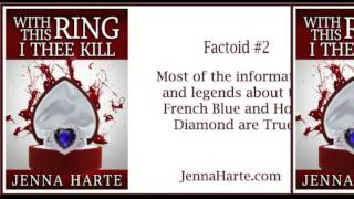 With This Ring, I Thee Kill: Valentine Mystery Book Three Factoids