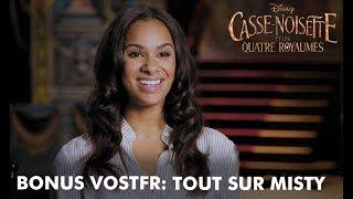 Casse-Noisette et les Quatre Royaumes | Bonus VOSTFR : Tout sur Misty | Disney BE
