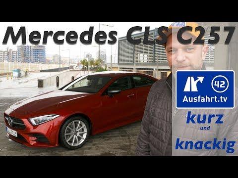 2018 Mercedes-Benz CLS (C257)   Ausfahrt.tv Kurz und Knackig