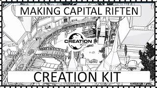 Making Capital Riften Expansion ep 5