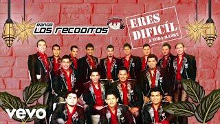 Banda Los Recoditos   Eres Difícil (Animated Video)