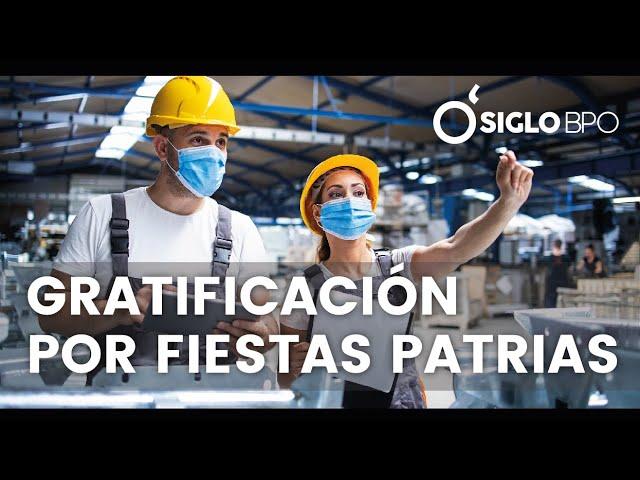 GRATIFICACIÓN POR FIESTAS PATRIAS
