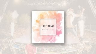 Justin Bieber / The Chainsmokers Type Beat - 'LIKE THAT' (prod. Alex Collins) SOLD
