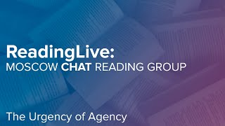 Moscow CHAT Reading Club. The Urgency of Agency (October, 12, 2020)