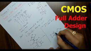 Tutorial On CMOS VLSI Design of a Full Adder