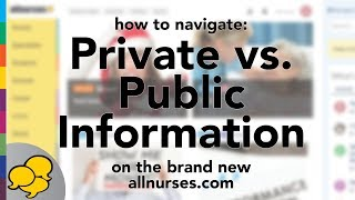 View the video Managing Private vs. Public Information