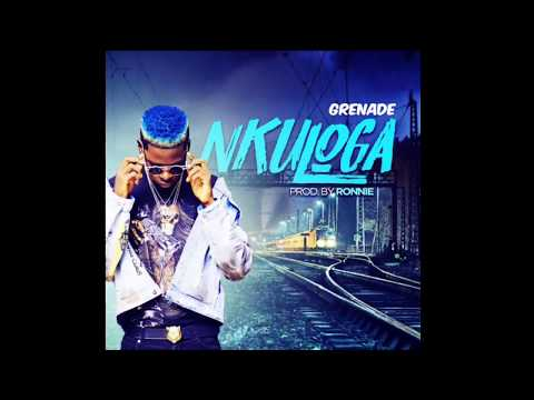 NKULOGA ~GRENADE OFFICIAL (Produced by Ronie)