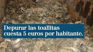 Depurar las toallitas cuesta 5 euros por habitante y año