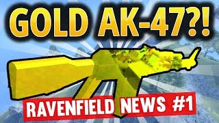 GOLD AK47 | MULTIPLAYER | GREENLIGHT | PAID? | PINK SCREEN | RAVENFIELD NEWS