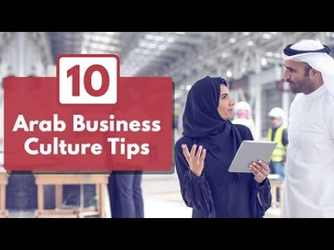 , title : '10 Arab Business Culture Tips for Success in Middle Eastern Countries