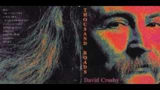 "David Crosby ""Too Young to Die"" (Jimmy Webb)"
