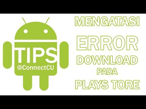 Video Cara Mengatasi Android Yang Tidak Bisa Download di Play Store