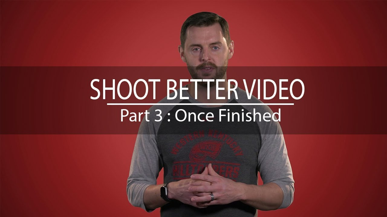 Video 3: When Finished Video Preview
