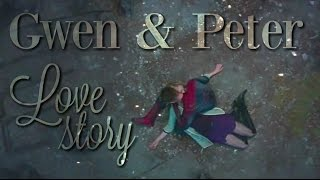 Gwen & Peter - Love Story [1 and 2] | The Amazing Spider-Man