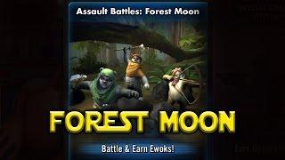 Star Wars: Galaxy Of Heroes- Forest Moon Assault Battles