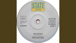 The Delegation Oh Honey Music