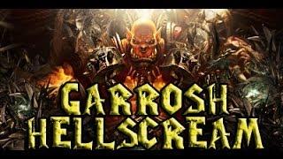 Wow PVE | Asedio A Orgrimmar: Garrosh Hellscream [Final Boss + Cinemática]