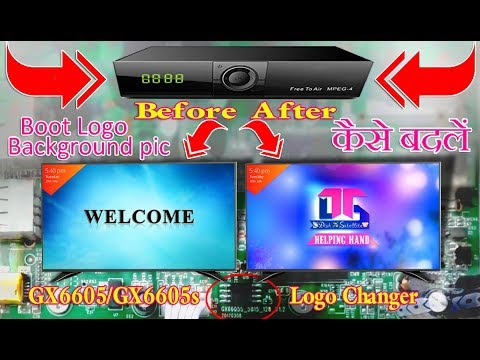 How To Change Startup(Boot)Logo & Background pic  All Gx6605s,6605