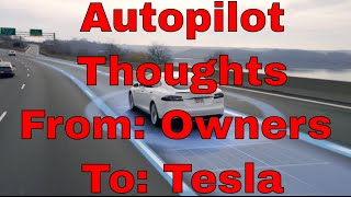 From Owners to Tesla, AUTOPILOT TRAINING REQUESTED!