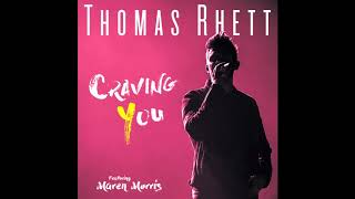 Thomas Rhett - Craving You (Audio)