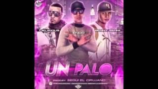 Endo Ft. Benny Benni y Delirious - Un Palo (Original)