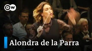 La Maestra – Dokumentarfilm über Alondra de la Parra | DW Nachrichten