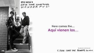 EPIK HIGH – HERE COME TO REGRETS feat. LEE HI (sub español + lyrics)