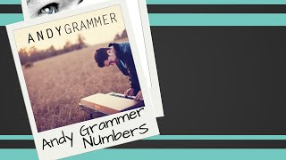 Andy Grammer Numbers Studio Version (unreleased)
