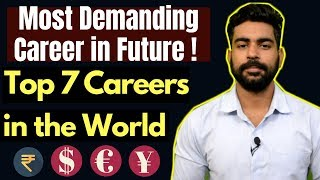 Most Demanding Future Careers | Best and Highest Paid Jobs | Praveen Dilliwala