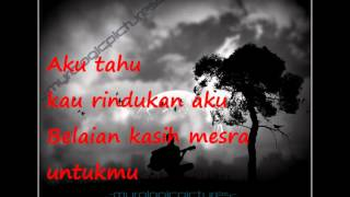 Arrow - Sendu Di HatiMu Rindu Di JiwaKu(with lyrics)