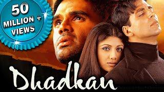 Dhadkan - 2000's Blockbuster Bollywood Hindi Film | Akshay Kumar, Suniel Shetty, Shilpa Shetty| धड़कन