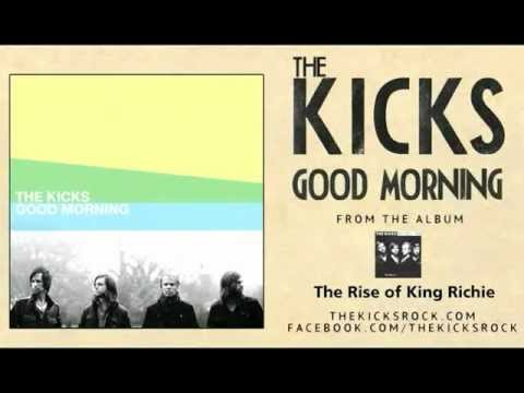 Good Morning (Song) by The Kicks