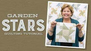 Make A Garden Stars Quilt With Jenny Doan Of Missouri Star! (Video Tutorial)