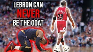 The REAL Reason Lebron Will NEVER Surpass Jordan