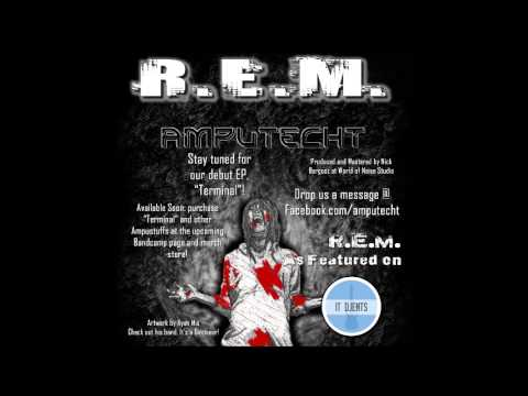 R.E.M. by Amputecht