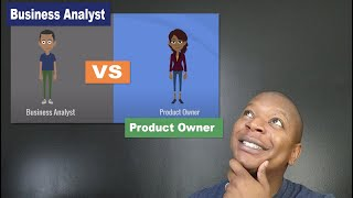 What's the difference between an Agile Business Analyst and Product Owner? - Quick & Easy