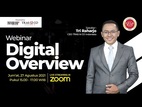 Webinar Digital Overview 2021 bersama Tri Raharjo